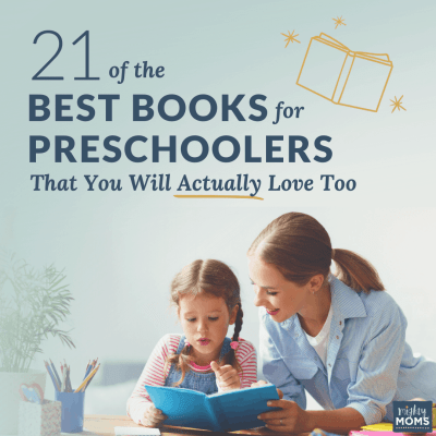 21 of the Best Books for Preschoolers That You Will Actually Love Too