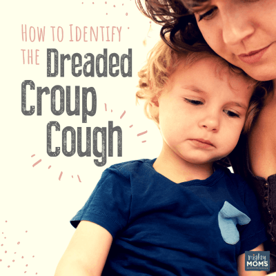 How to Identify the Dreaded Croup Cough (and What to Do About It)