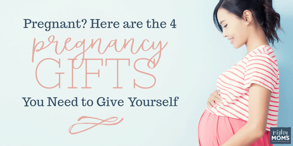 These are the pregnancy gifts you should give yourself - MightyMoms.club