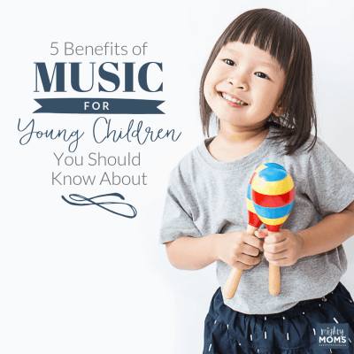 5 Benefits of Music for Young Children You Should Know About