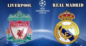 Liverpool vs Real Madrid Preview Match and Betting Tips