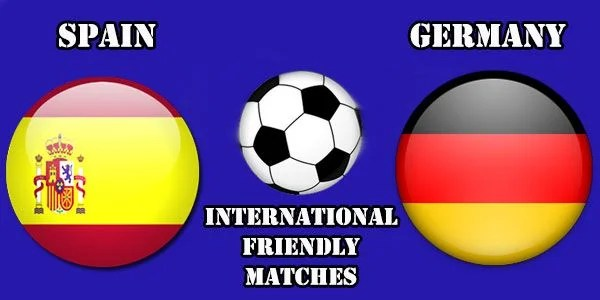 Spain vs Germany Preview Match and Betting Tips