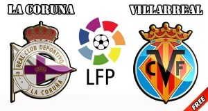 Deportivo La Coruna vs Villarreal Prediction