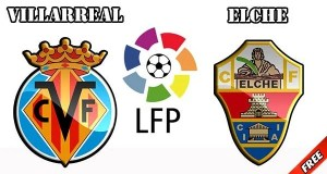 Villarreal vs Elche Prediction and Betting Tips