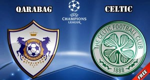 Qarabag vs Celtic Preview