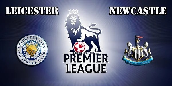 Leicester vs Newcastle Prediction and Betting Tips