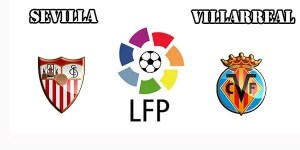 Sevilla vs Villarreal Prediction and Betting Tips