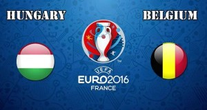 Hungary vs Belgium Prediction and Betting Tips EURO 2016