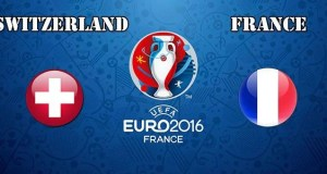 Switzerland vs France Prediction and Betting Tips EURO 2016
