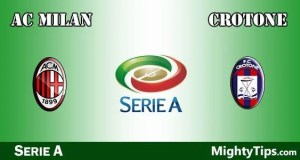 Milan vs Crotone Prediction and Betting Tips