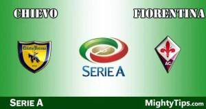 Chievo vs Fiorentina Prediction and Betting Tips