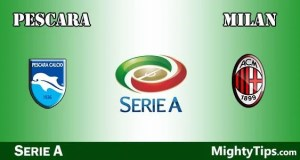 Pescara vs Milan Prediction and Betting Tips