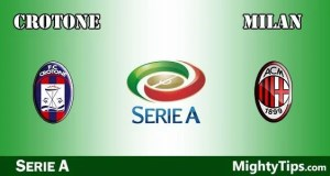 Crotone vs Milan Prediction and Betting Tips