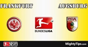 Frankfurt vs Augsburg Prediction and Betting Tips