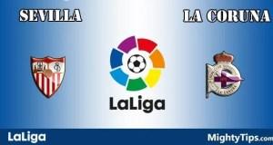 Sevilla vs La Coruna Prediction and Betting Tips