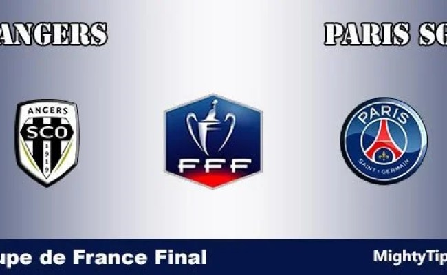 Angers Vs Psg Prediction And Betting Tips 26 05 2017