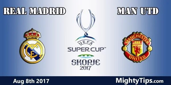 Real Madrid vs Manchester Prediction and Bet Super Cup