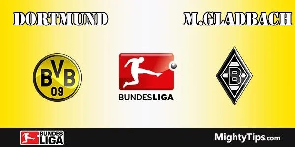 Dortmund vs Monchengladbach Prediction, Preview and Bet