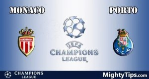 Monaco vs Porto Prediction, Preview and Bet