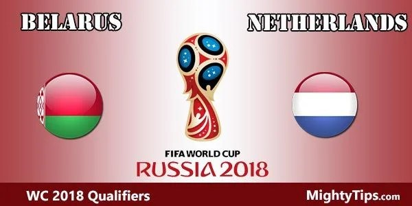 Belarus vs Netherlands Prediction, Preview and Bet
