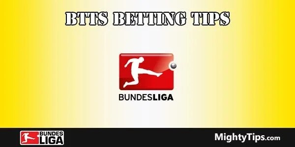 Bundesliga Both Teams To Score Betting Tips