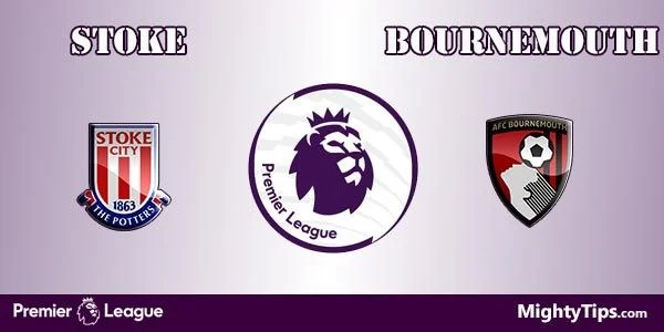 Stoke vs Bournemouth Prediction, Preview and Bet
