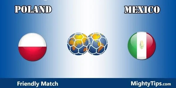 Poland vs Mexico Prediction, Preview and Bet