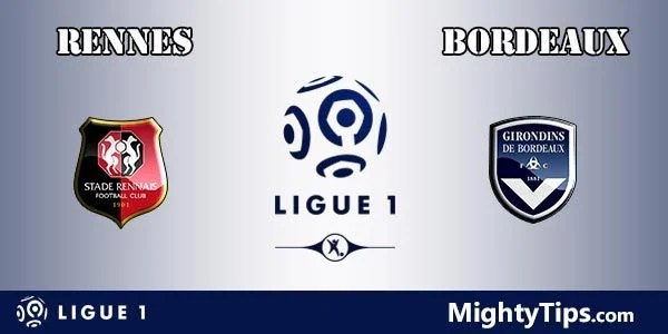 Rennes vs Bordeaux Prediction, Preview and Bet