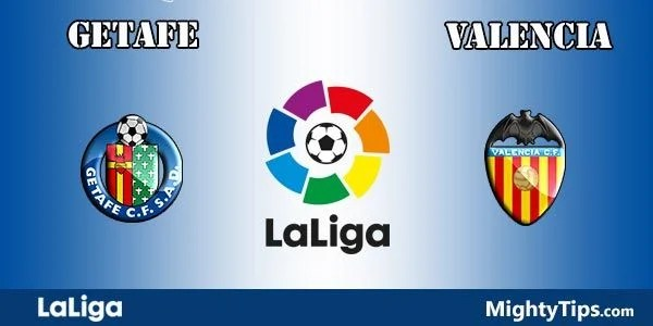 Getafe vs Valencia Prediction, Preview and Bet