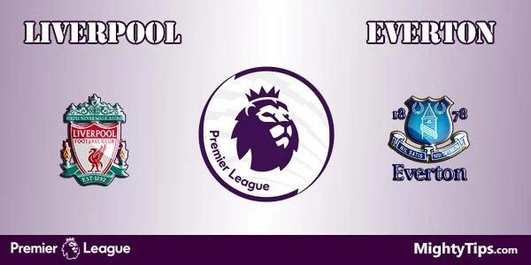 Liverpool vs Everton Prediction, Preview and Bet