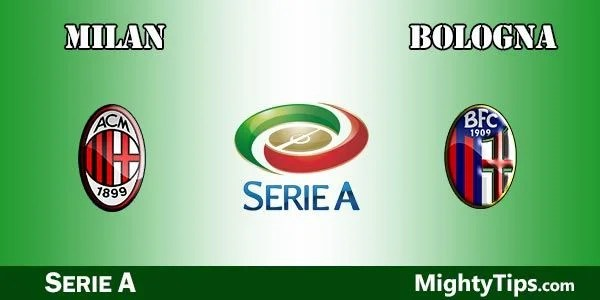 Milan vs Bologna Prediction, Preview and Bet