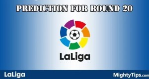 La Liga Predictions and Preview Round 20