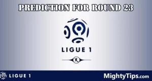 Ligue 1 Predictions and Preview Round 23