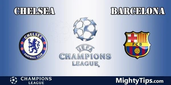Chelsea vs Barcelona Prediction and Betting Tips