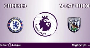 Chelsea vs West Brom Prediction and Betting Tips