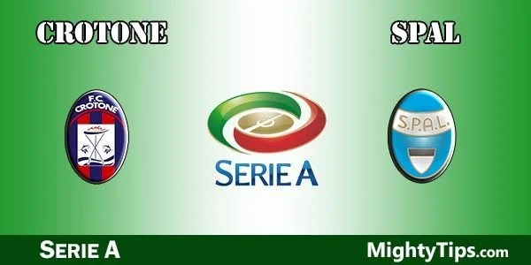 Crotone vs SPAL Prediction, Betting Tips and Preview
