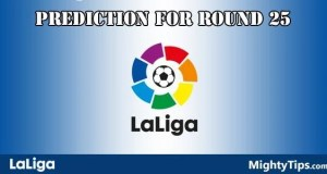 La Liga Prediction and Betting Tips Round 25