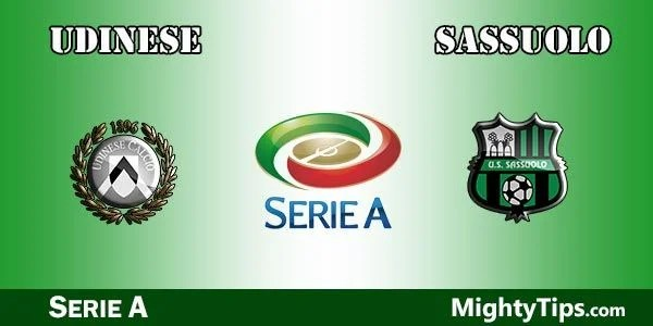Udinese vs Sassuolo Prediction, Betting Tips and Preview