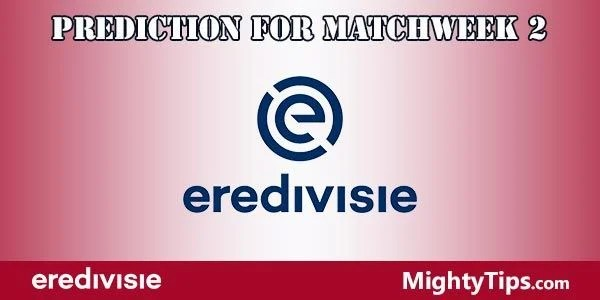 Eredivisie Prediction and Betting Tips Matchweek Two