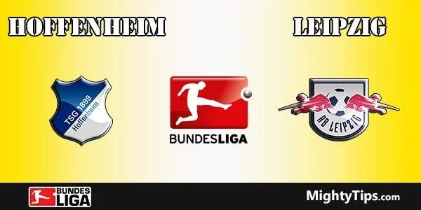 Hoffenheim vs Leipzig Prediction, Preview and Betting Tips