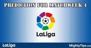 La Liga Prediction and Betting Tips Matchweek 4