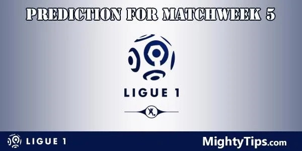 Ligue 1 Prediction and Betting Tips Matchweek 5