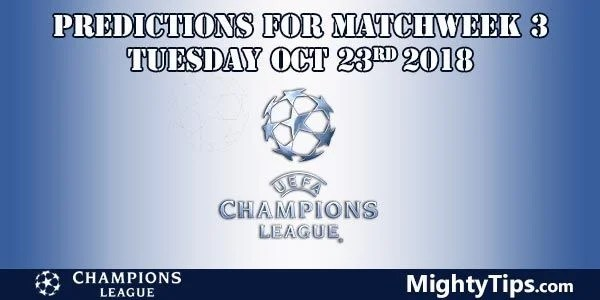 Champions League Matchweek 3 Tuesday Prediction and Betting Tips