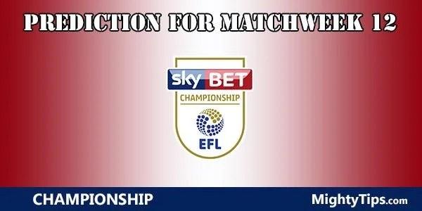 Championship Prediction and Betting Tips Matchweek 12
