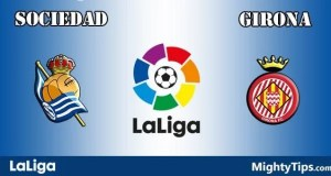 Sociedad vs Girona Prediction, Preview and Betting Tips