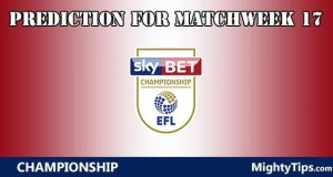 Championship Prediction and Betting Tips Matchweek 17