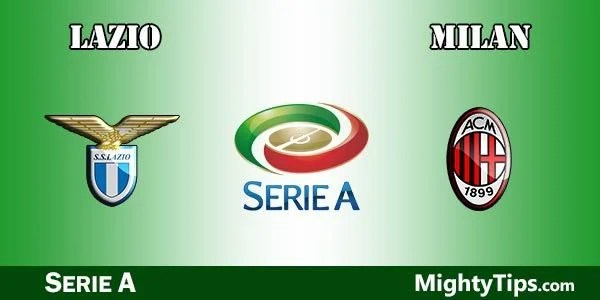 Lazio vs Milan Prediction, Preview and Betting Tips