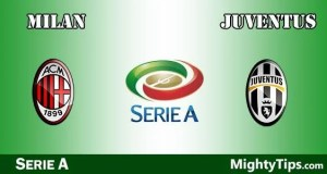 Milan vs Juventus Prediction, Preview and Betting Tips