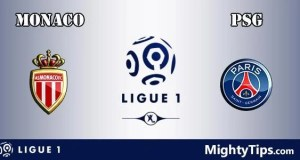 Monaco vs PSG Prediction, Preview and Betting Tips