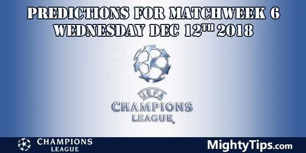 Champions League Matchweek 6 Wednesday Prediction and Betting Tips